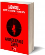 Ladykill, morte accidentale di una lady